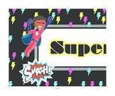 Super Hero Super Work Banner Board Title