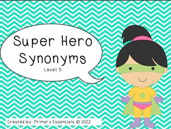 Super Hero Synonyms Level 3