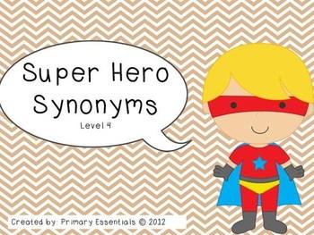 Super Hero Synonyms Level 4