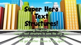 Super Hero Text Structures {3.RI.3}