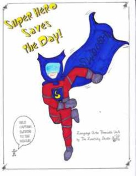 Super Hero Thematic Language Arts Unit