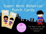 Super Hero Theme Behavior Punch Cards