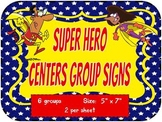 Super Hero Theme Centers Group or Classroom Team Signs