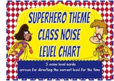 Super Hero Theme Class Noise Level Chart