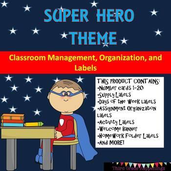 Super Hero Theme Classroom