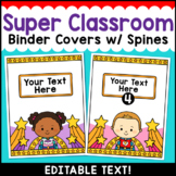 Superhero Theme Classroom Decor Editable Binder Covers {A}