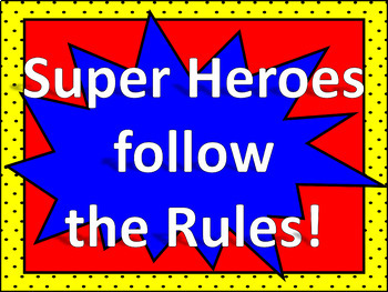 Super Hero Theme-Classroom Rules Poster Set