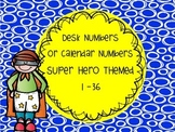 Super Hero Theme Desk Numbers Calendar Number 1-36