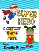 Super Hero Theme Items {Calendar Cards, Desk Plates, etc!}