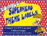 Super Hero Theme Labels *editable*