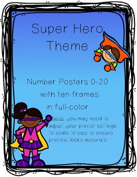 Super Hero Theme Number Posters 0-20 with Ten Frames