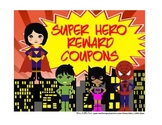 Super Hero Theme Reward Coupons ~ 16 Rewards that cost NO Money!
