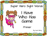Primer Dolch Sight Word Cards, Super hero theme  I Have Wh