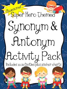 Super Hero Theme Synonym & Antonym Super Unit