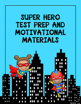 super hero theme test prep and motivational materials by really reading