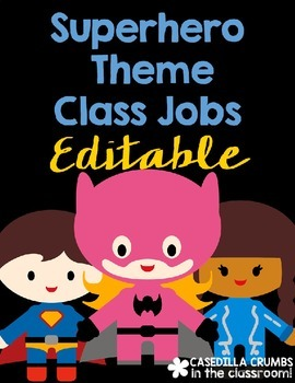 Super Hero Theme Themed Class Jobs Decor