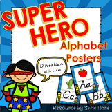 Super Hero Themed Classroom Alphabet Posters Handwriting DNealian
