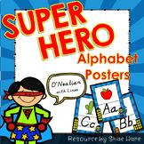 Super Hero Themed Alphabet Posters Handwriting DNealian an