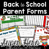 Super Hero Themed Back to School Parent Forms