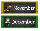 Super Hero Themed Calendar, Birthday Chart and Hall Passes