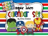 Super Hero Themed Classroom Calendar Set {Bright Primary Stripes}