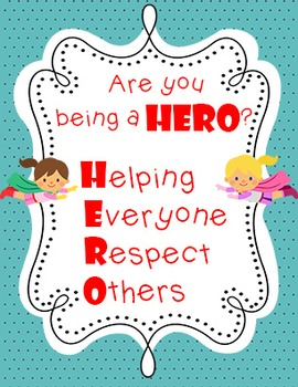 Super Hero Themed Classroom Decoration - Are you being a HERO? Poster