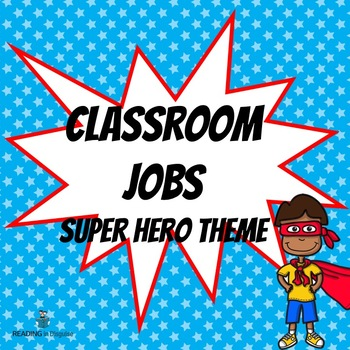 Super Hero Themed Classroom Jobs