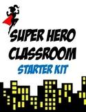 Super Hero Themed Classroom Starter Kit