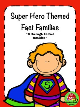 Super Hero Themed Fact Families