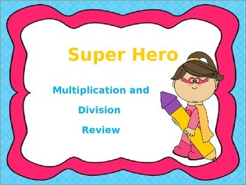 Super Hero Themed Multiplication and Division Review