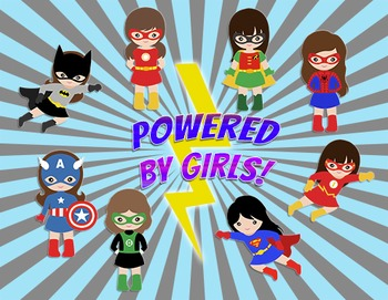 Super Hero Themed Poster - Powered by Girls