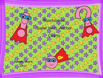 Super Hero Themed Punctuation Anchor Charts