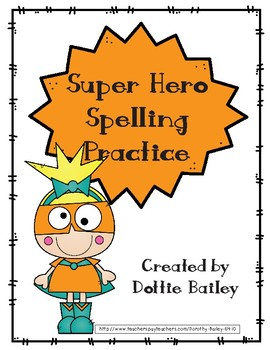 Super Hero Themed Spelling Practice for 10 Word List