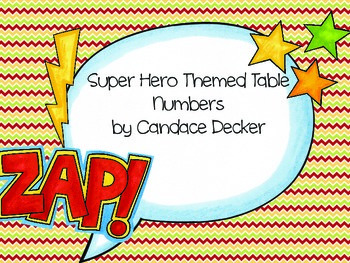 Super Hero Themed Table Numbers