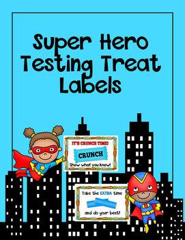 Super Hero Themed Testing Treat Labels