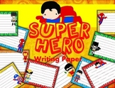 Super Hero Themed Writing Paper - Literacy - Writing Centers