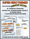 Super Hero Themed Year Round Memory Books for K-6