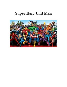 Super Hero Unit Plan