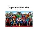 Super Hero Unit Plan