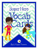 Super Hero Vocabulary Cards