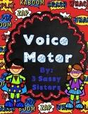 Super Hero Voice Meter