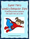 Super Hero Weekly Behavior Slips