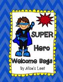 PDF Super Hero Welcome Back to School Bag Topper