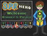 Super Hero Welcome Banner