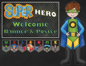 Super Hero Welcome Banner