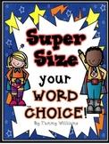 Super Hero Word Choice