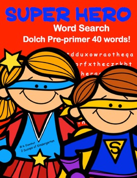 """Super Hero""  Word Search Dolch Pre-primer 40 Words (Common Core)"