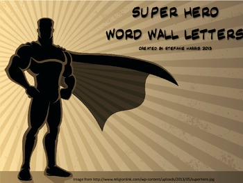 Super Hero Word Wall Letters