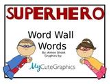 Super Hero Word Wall Words
