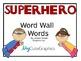 Super Hero Word Wall Words 2